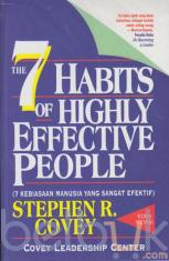 The 7 Habits of Highly Effective People (7 Kebiasaan Manusia Yang Sangat Efektif)