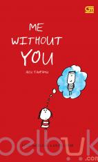 Me Without You: Aku Tanpamu