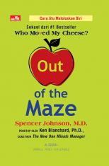 Out of The Maze (Sekuel Who Moved My Cheese)