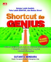 Shortcut to Genius