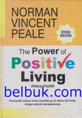 The Power of Positive Living (Hidup Positif) (Edisi Revisi)