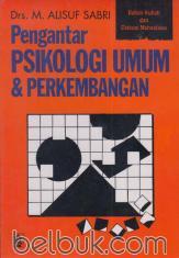 Pengantar Psikologi Umum dan Perkembangan