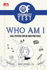 3 In 1 The Series Of Personality Test: Who Am I (Gali Potensi untuk Raih Prestasi)
