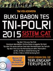Buku Babon Tes TNI-POLRI 2015 Sistem CAT (Computer Assisted Test)
