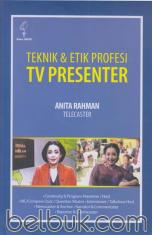 Teknik dan Etika Profesi TV Presenter