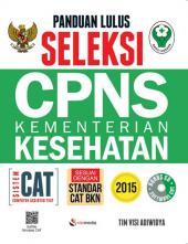 Panduan Lulus Seleksi CPNS Kementerian Kesehatan Sistem CAT
