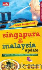 Family Backpacking: Singapura & Malaysia Update