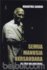 Semua Manusia Bersaudara (All Men Are Brothers)