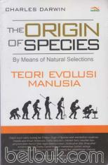 The Origin Of Species: Teori Evolusi Manusia