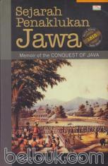 Sejarah Penaklukan Jawa: Memoir of The Conquest of Java