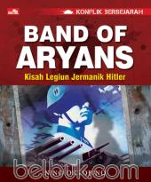 Konflik Bersejarah: Band of Aryans