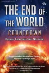 The End of The World Countdown: Mengupas Tuntas Tanda-Tanda Akhir Zaman