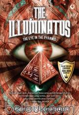 The Illuminatus: The Eye In The Pyramid