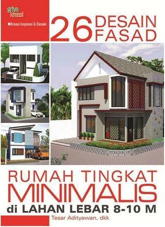 26 desain fasad rumah tingkat minimalis di lahan lebar 8