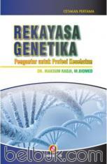 Rekayasa Genetika: Pengantar Untuk Profesi Kesehatan