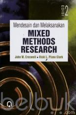 Mendesain dan Melaksanakan Mixed Methods Research (Edisi 2)