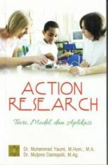 Action Research: Teori, Model, dan Aplikasi