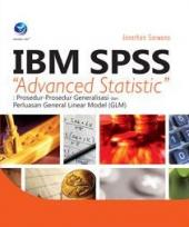 "IBM SPSS ""Advanced Statistic"": Prosedur-Prosedur Generalisasi Dan Perluasan General Linear Model (GLM)"