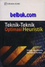 Teknik-Teknik Optimasi Heuristik