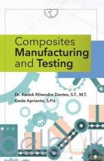 Composites Manufacturing and Testing