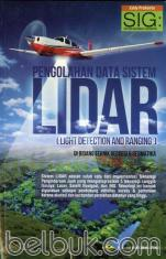 Pengolahan Data Sistem LiDAR (Light Detection and Ranging) di Bidang Teknik Geodesi & Geomatika