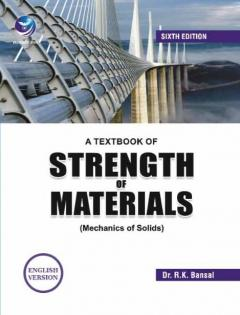 A Textbook of Strength of Materials (Mechanics Of Solids) (English Version)