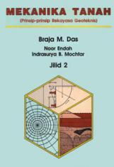 Mekanika tanah: prinsip-prinsip rekayasa geoteknis (jilid 2)