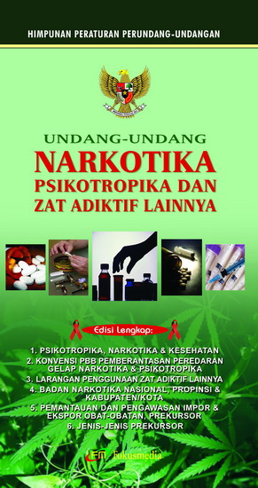 Undang Undang Narkotika Psikotropika Dan Zat Adiktif Lainnya