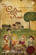 The Golden Road: Hari-Hari Bahagia
