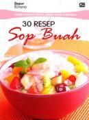 Usaha Kuliner Modal Minim Hasil Maksimal: 30 Resep Sop Buah