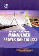 Teori aplikasi manajemen proyek konstruksi pdf